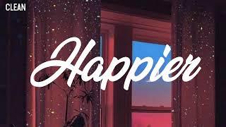 Olivia Rodrigo - Happier (Clean - Lyrics)