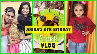 ANIKA'S 6TH BITHDAY VLOG/INDIAN MOM ON DUTY