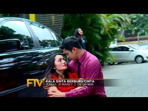 PROGRAM FTV - Kala Sinta Berburu Cinta
