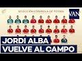 ⚽ [SELECCIÓN ESPAÑOLA] Luis Enrique convoca a Jordi Alba en una lista con sorpresas