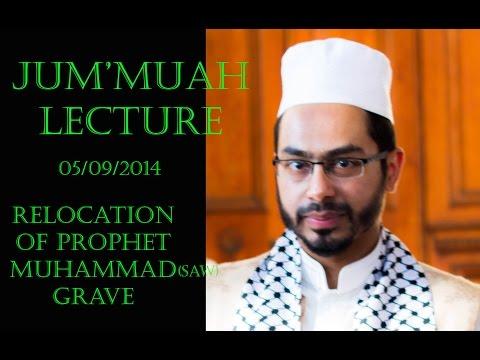Hafez Fuzail Soofie: Relocation of the Prophet's (S.A.W.) Grave