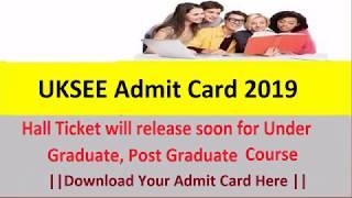 UKSEE Admit Card 2019 Uttarakhand Technical University UG PG Call Letter