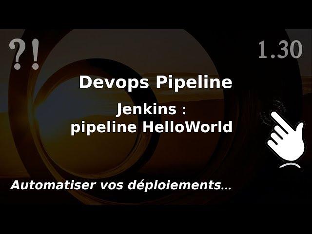 Pipeline Devops - 1.30. Jenkins : jenkinsfile