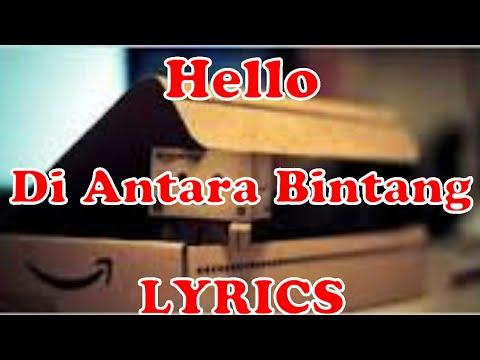 Hello-Di Antara Bintang-Lyrics