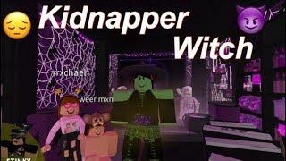 Roblox Bloxburg  KIDNAPPER WITCH