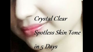 How to Get Crystal Clear Spotless Skin Tone