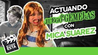 MICA SUAREZ CONOCE A SU GEMELA | ACTUAME ÉSTA: Juego de Gemelas | Hecatombe!