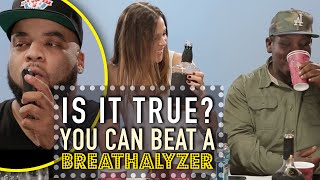 You Can Beat a Breathalyzer Test? - Is It True by All Def Digital