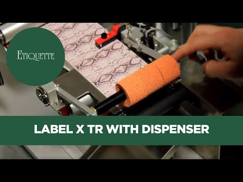 Label X TR with Dispenser