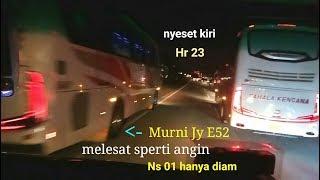 keganasan Murni jaya e52 nyikat HR 23 sensation lg ngejar Pahala KencanqSHd,saling kejar