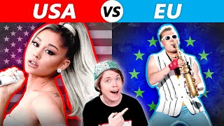 EU vs USA - Whose Songs are BETTER?