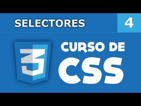 4. Curso de CSS - Selectores