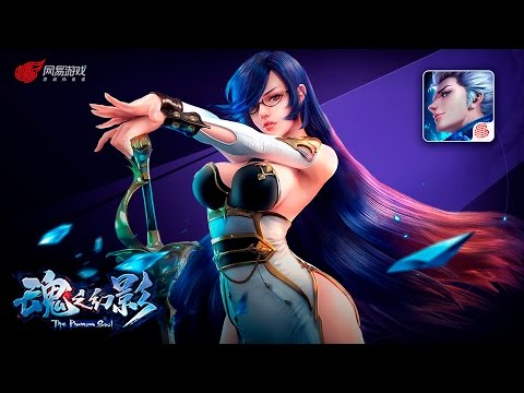 The Phantom Soul《魂之幻影》- Vwill Gameplay (Android) - F2P - Mobile - CN