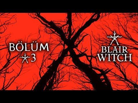 BLAIR WITCH | BENİ BIRAKMA BULLET! | Bölüm #3