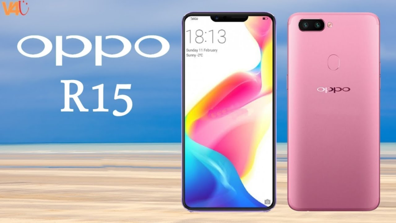 OPPO R15 Price, Release Date, Specifications, Camera, Features, First Look,  Official, Launch