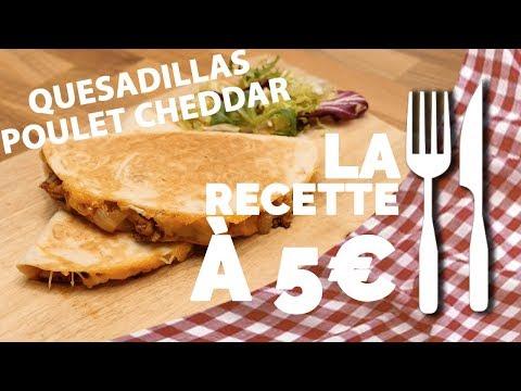recette-À-5€-:-quesadillas-poulet-&-cheddar