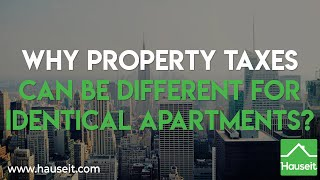Why Property Taxes Can Be Different For Identical Apartments (2019) | Hauseit®