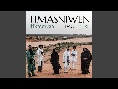 Kal Timasniwen Mp3
