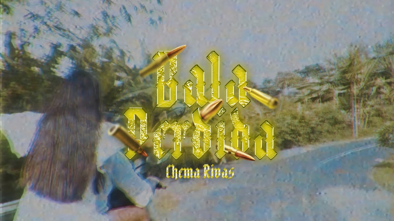 Chema Rivas - Bala Perdida (Official Video)
