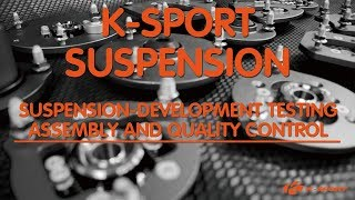 K-SPORT Suspension - Suspension-development testing, assembly and quality control