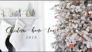 CHRISTMAS HOME TOUR | 2018
