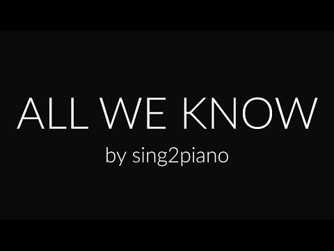 All We Know (Piano Karaoke) The Chainsmokers & Phoebe Ryan