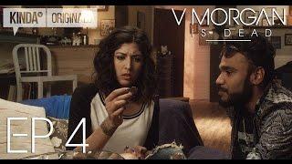 "V Morgan Is Dead | Episode 4 | ""Walking Dead Girl"""