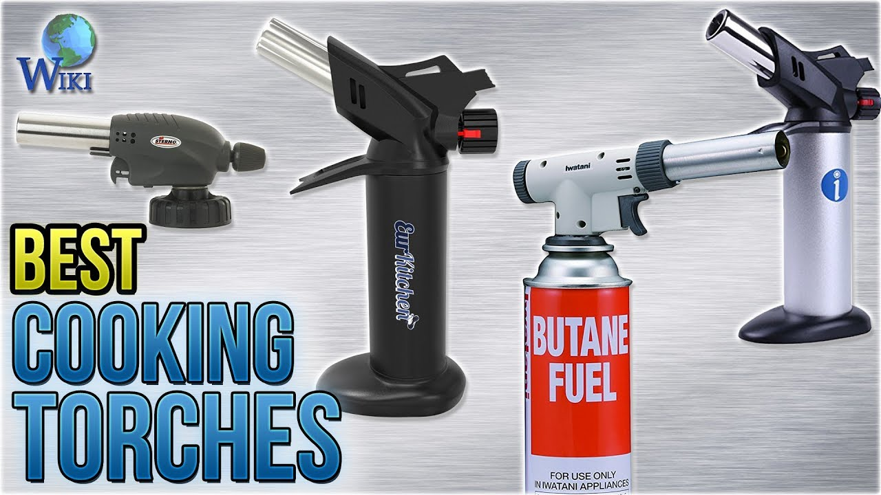 10 Best Cooking Torches 2018