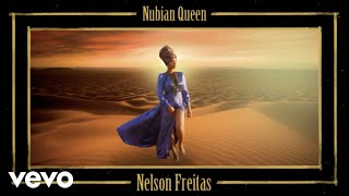 Nelson Freitas - Nubian Queen (Official Video)