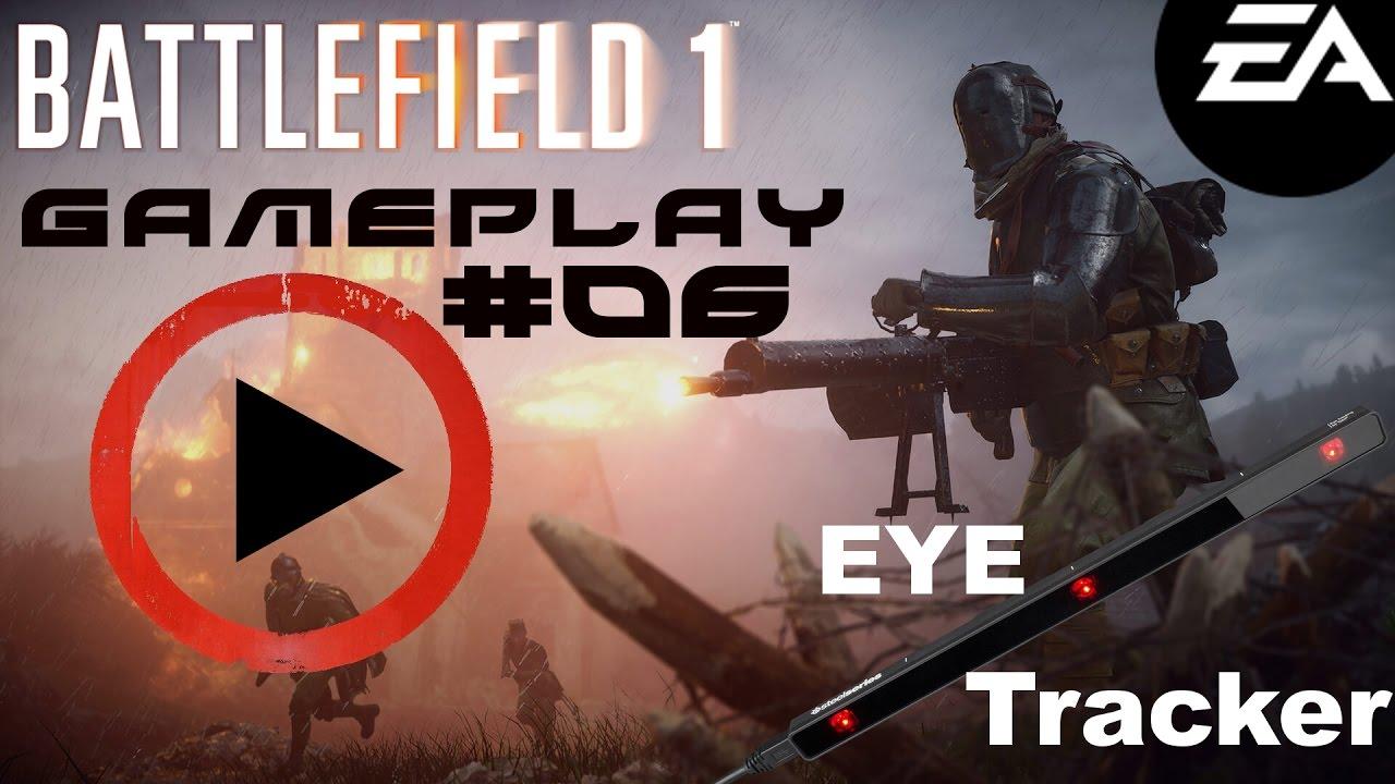 !!EYE TRACKER!! Battlefield 1    BESTE STATS!!! GODLIKE xD / Gameplay ⌗006  [HD+]