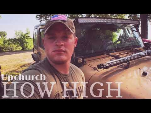 "UPCHURCH- ""How High"""