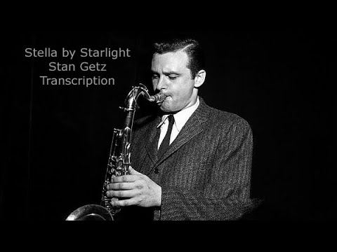 Stella by Starlight, Stan Getz's (Bb) Transcription. Transcribed by Carles Margarit