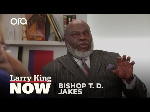 "Bishop T. D. Jakes on ""Larry King Now"" - Full Episode Available in the U.S. on Ora.TV"