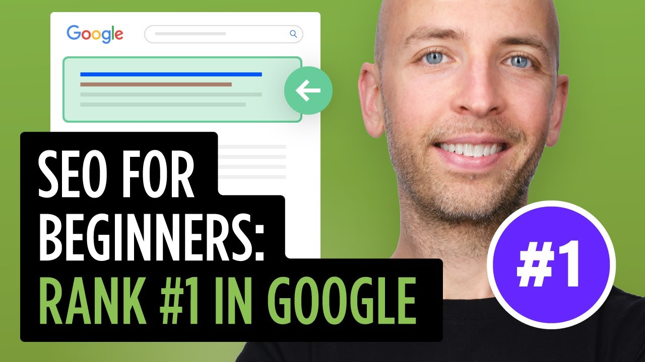 SEO for Beginners: Rank #1 In Google in 2020