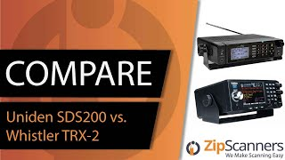 Uniden SDS200 vs. Whistler TRX-2 | Police Scanner Comparison