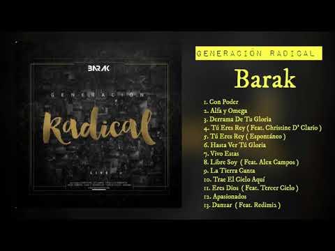 Generación Radical - Barak ( Album Completo 2016 )
