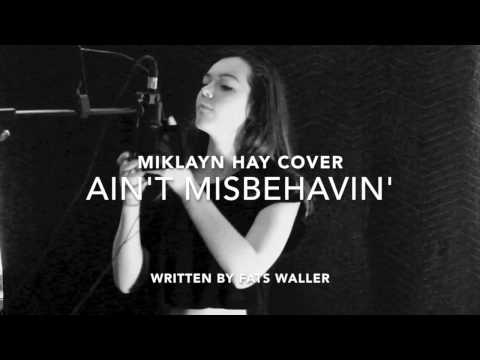 Ain't Misbehavin' Cover by Mikalyn Hay