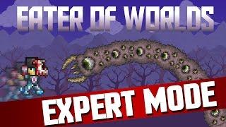 Terraria 1.3 - Eater of Worlds Expert Mode!