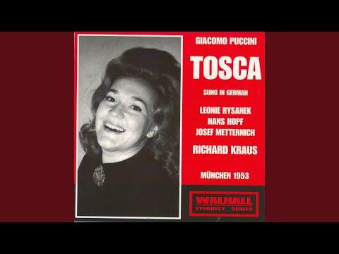 Tosca : Act II : Es wär' doch schad'