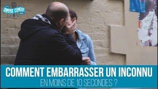 Comment embarrasser un inconnu en 10 secondes !