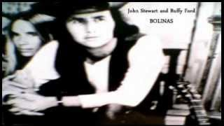John Stewart and Buffy Ford - Bolinas ( + lyrics 1971)