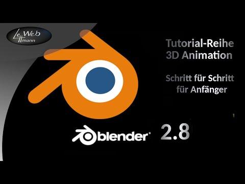 Blender 2.8 -  Eine Einführung in die 3D Animation - Tutorial 01 thumbnail