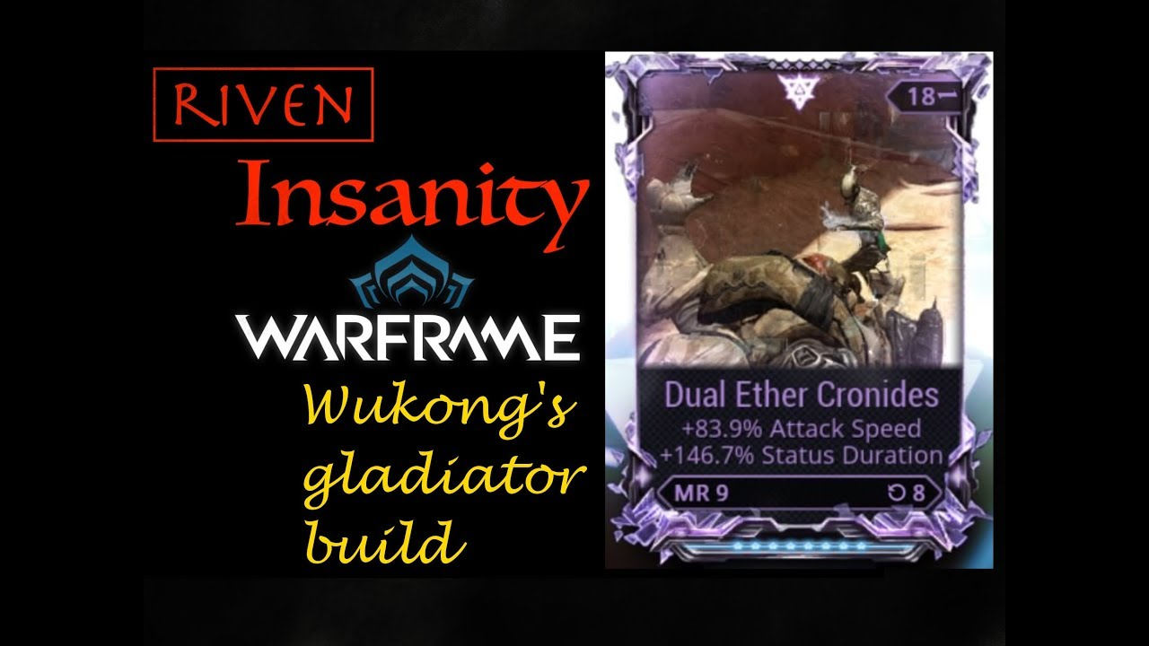Riven Insanitydual Ether Wukongs Gladiator Build Youtube
