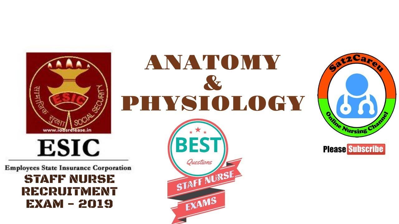 ESI Staff Nurse Exam Anatomy and Physiology MCQ's