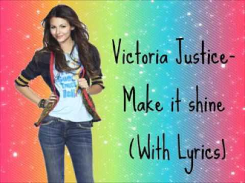 Victoria justice- make it shine lyrics by music