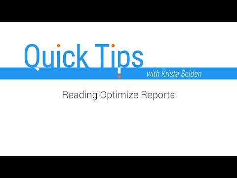 Quick Tips: Reading Optimize Reports