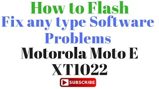 How to Flash Moto E XT1022 with Simple Method by GsmHelpFul