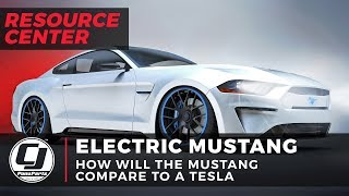 Electric Mustang | How Will The Mustang Compare To A Tesla?