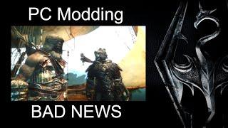 SKYRIM - Special Edition   PC Modding : Now The BAD NEWS