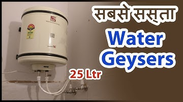 Electric Geyser Water Heater 25Ltrs - Best Price & Review